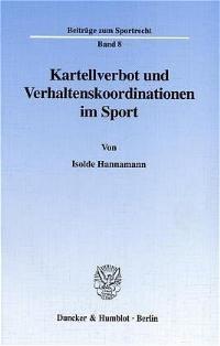 Abbildung von Hannamann | Kartellverbot und Verhaltenskoordinationen im Sport. | 2001