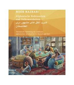 Abbildung von Afghanische Redensarten und Volksweisheiten 01   1. Auflage   2014   beck-shop.de