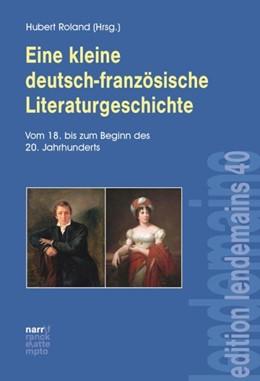 Abbildung von Roland   Eine kleine deutsch-französische Literaturgeschichte   1. Auflage   2016   beck-shop.de