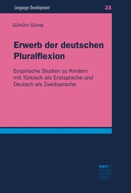 Abbildung von Günay | Erwerb der deutschen Pluralflexion | 1. Auflage | 2016 | beck-shop.de