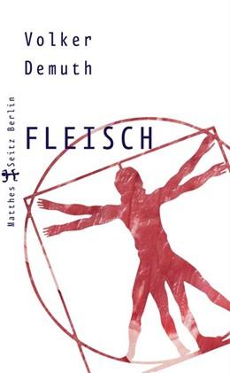 Abbildung von Demuth | Fleisch | 1. Auflage | 2016 | beck-shop.de