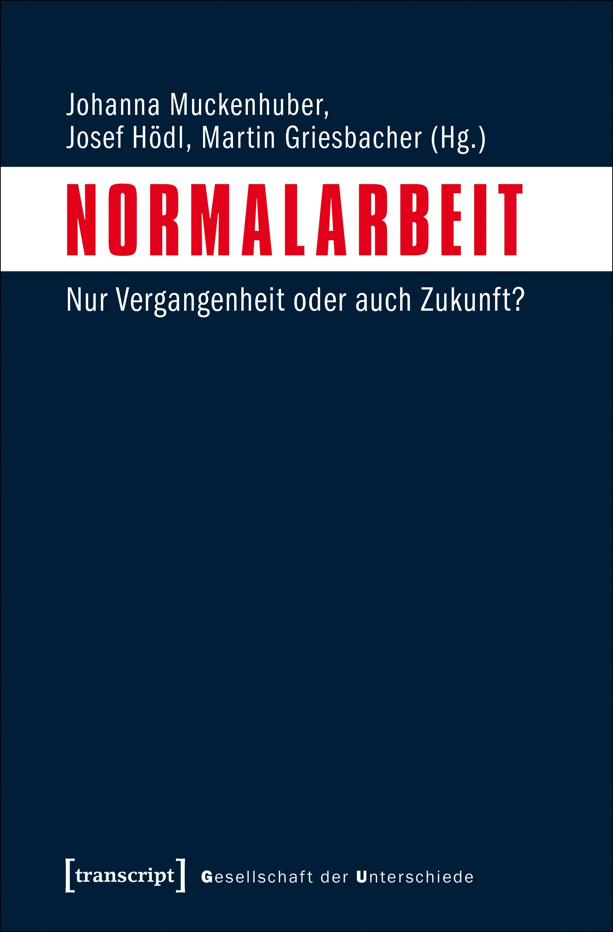 Normalarbeit | Muckenhuber / Hödl / Griesbacher, 2018 | Buch (Cover)
