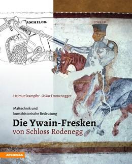 Abbildung von Stampfer / Emmenegger   Die Ywain-Fresken von Schloss Rodenegg   1. Auflage   2016   beck-shop.de