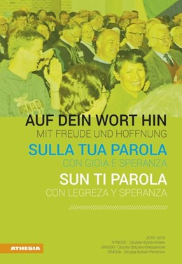 Abbildung von Auf dein Wort hin - Con gioia e speranza - Sun ti parola | 2016 | Synode - Sinodo - Sinoda 2013-...