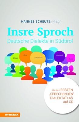 Abbildung von Scheutz   Insre Sproch - Deutsche Dialekte in Südtirol   2016