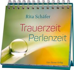 Abbildung von Schäfer | Trauerzeit - Perlenzeit | 2016
