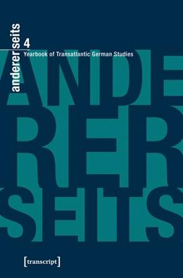 Abbildung von Donahue / Mein / Parr | andererseits - Yearbook of Transatlantic German Studies | 2016 | Vol. 4, 2015