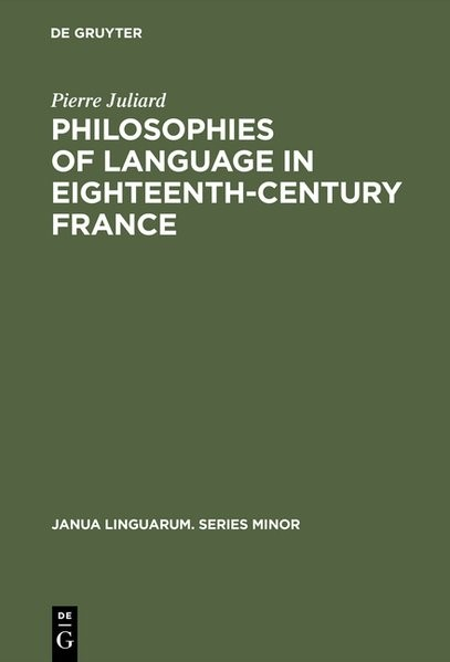 Philosophies of language in eighteenth-century France | Juliard | Reprint 2016, 1970 | Buch (Cover)