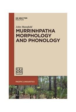Abbildung von Mansfield   Murrinhpatha Morphology and Phonology   2019   Morphology and Phonology   653