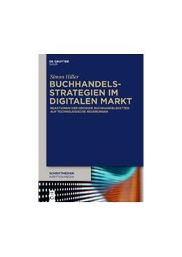 Abbildung von Hiller | Buchhandelsstrategien im digitalen Markt | 1. Auflage | 2016 | 5 | beck-shop.de
