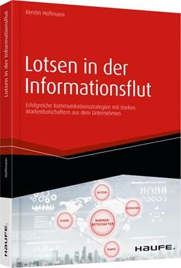 Abbildung von Hoffmann | Lotsen in der Informationsflut | 2017 | Erfolgreiche Kommunikationsstr...