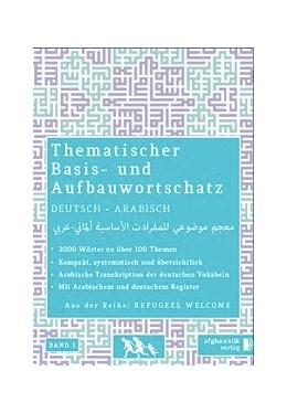 Abbildung von Grund- und Aufbauwortschatz Deutsch - Arabisch / Syrisch 01   1. Auflage   2015   beck-shop.de