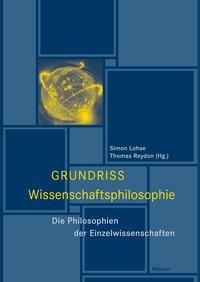 Grundriss Wissenschaftsphilosophie   Lohse / Reydon, 2017   Buch (Cover)