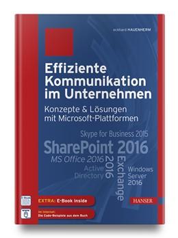 Abbildung von Hauenherm | Effiziente Kommunikation im Unternehmen: Konzepte & Lösungen mit Microsoft-Plattformen | 1. Auflage | 2017 | beck-shop.de
