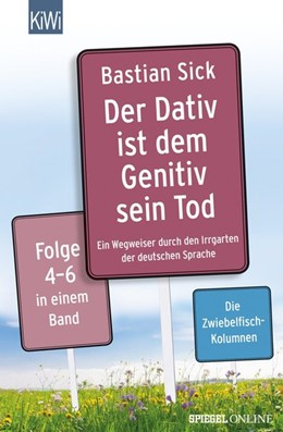 Abbildung von Sick | Der Dativ ist dem Genitiv sein Tod Folge 4-6 | 1. Auflage | 2016 | beck-shop.de