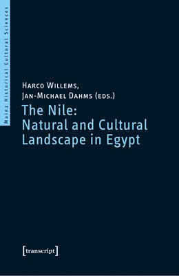 Abbildung von Willems / Dahms | The Nile: Natural and Cultural Landscape in Egypt | 2017 | Proceedings of the Internation...