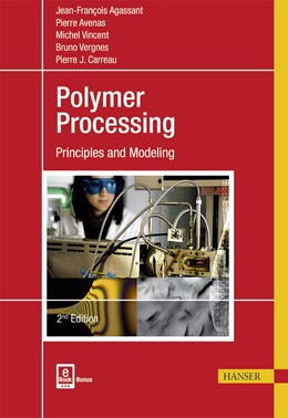 Abbildung von Agassant / Avenas / Vincent | Polymer Processing | 2. Auflage | 2017 | Principles and Modeling