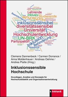 Abbildung von Dannenbeck / Dorrance | Inklusionssensible Hochschule | 1. Auflage | 2016 | beck-shop.de