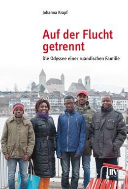 Abbildung von Krapf | Auf der Flucht getrennt | 1. Auflage | 2016 | beck-shop.de