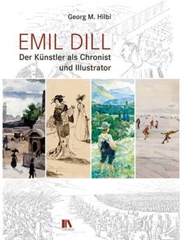Abbildung von Hilbi | Emil Dill | 1. Auflage | 2017 | beck-shop.de