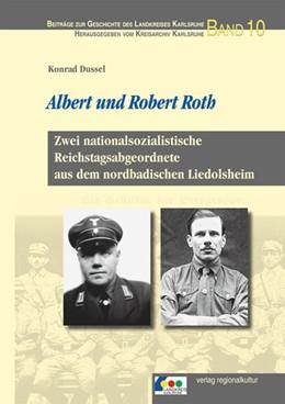 Abbildung von Dussel | Albert und Robert Roth | 1. Auflage | 2016 | beck-shop.de