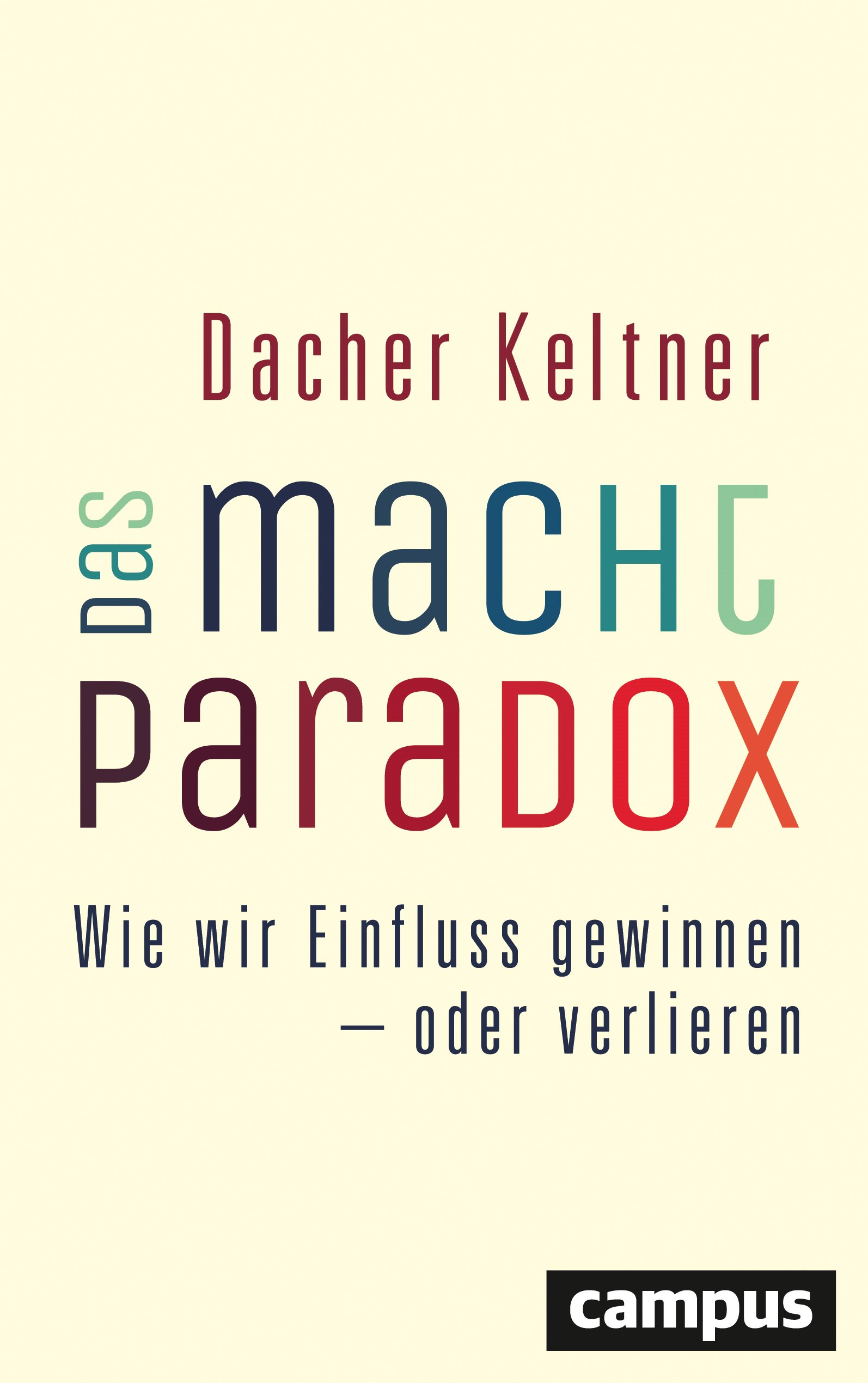 Abbildung von Keltner | Das Macht-Paradox | 2016