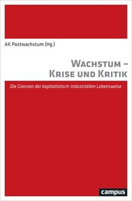 Abbildung von AK Postwachstum | Wachstum - Krise und Kritik | 2016 | Die Grenzen der kapitalistisch...