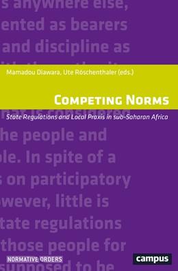 Abbildung von Diawara / Röschenthaler | Competing Norms | 2016 | State Regulations and Local Pr...