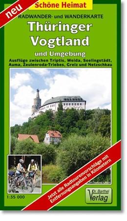 Abbildung von Thüringer Vogtland und Umgebung 1 : 35 000 / 1 : 50 000. Wander- und Radwanderkarte | 2006