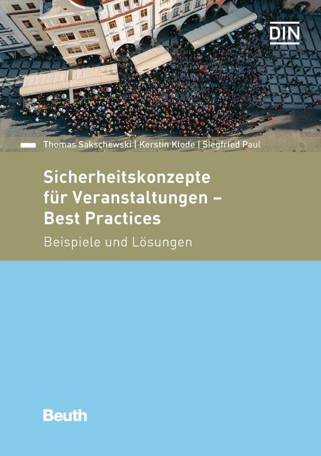 Sicherheitskonzepte für Veranstaltungen - Best Practices | Klode / Paul, Siegfried / Sakschewski, 2016 | Buch (Cover)