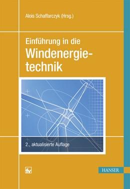 Abbildung von Schaffarczyk | Einführung in die Windenergietechnik | 2. Auflage | 2016