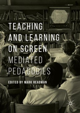 Abbildung von Readman | Teaching and Learning on Screen | 1. Auflage | 2016 | beck-shop.de