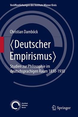 Abbildung von Damböck | <Deutscher Empirismus> | 2016 | Studien zur Philosophie im deu... | 24