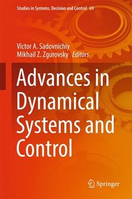 Abbildung von Sadovnichiy / Zgurovsky | Advances in Dynamical Systems and Control | 1. Auflage | 2016 | 69 | beck-shop.de