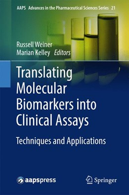 Abbildung von Weiner / Kelley | Translating Molecular Biomarkers into Clinical Assays | 1st ed. 2016 | 2016 | Techniques and Applications | 21