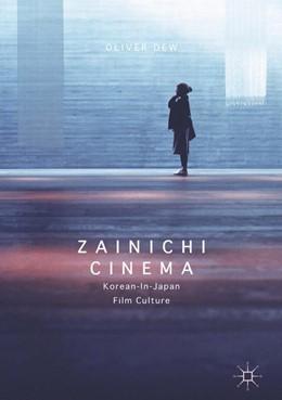 Abbildung von Dew   Zainichi Cinema   1st ed. 2016   2016   Korean-in-Japan Film Culture