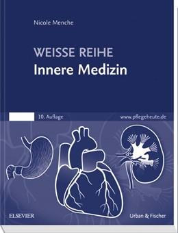 Abbildung von Menche | Innere Medizin | 10. Auflage | 2016 | WEISSE REIHE