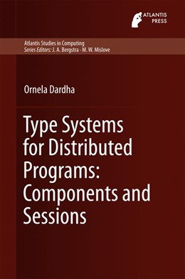 Abbildung von Dardha | Type Systems for Distributed Programs: Components and Sessions | 1. Auflage | 2016 | 7 | beck-shop.de