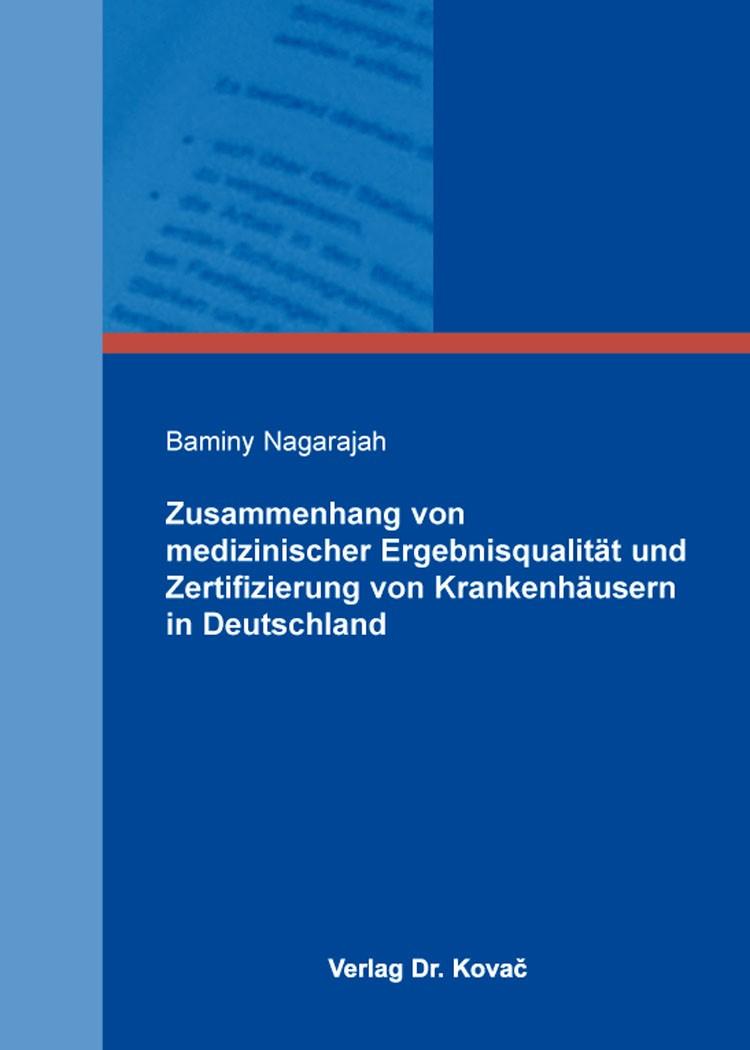 Abbildung von Nagarajah | Zusammenhang von medizinischer Ergebnisqualität und Zertifizierung von Krankenhäusern in Deutschland | 2016