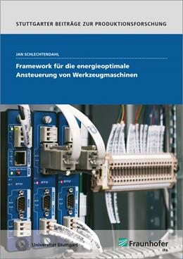 Abbildung von Schlechtendahl | Framework für die energieoptimale Ansteuerung von Werkzeugmaschinen. | 2016 | 50
