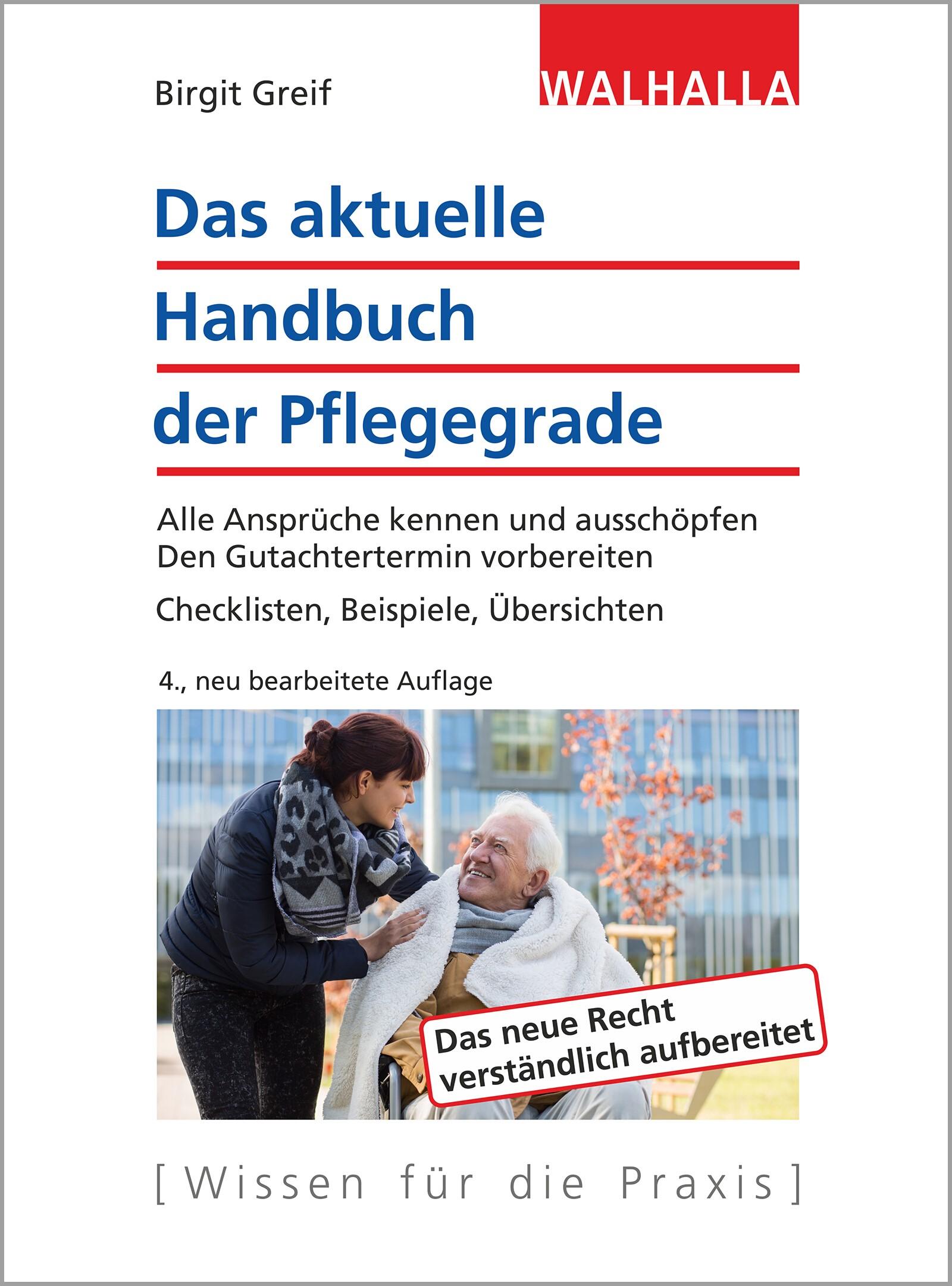 Das aktuelle Handbuch der Pflegegrade | Greif | 4., neu bearbeitete Auflage, 2017 | Buch (Cover)