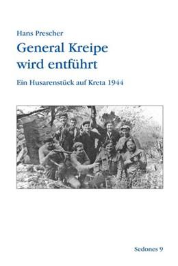 Abbildung von Prescher   General Kreipe wird entführt   2007   Ein Husarenstück auf Kreta 194...