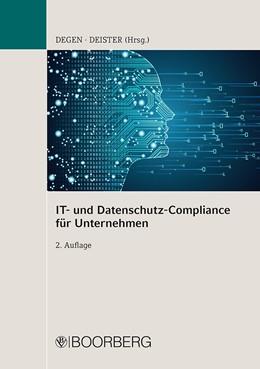 Abbildung von Degen / Deister | IT- und Datenschutz-Compliance für Unternehmen | 2. Auflage | 2021 | beck-shop.de