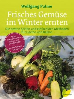 Abbildung von Palme   Frisches Gemüse im Winter ernten   1. Auflage   2017   beck-shop.de