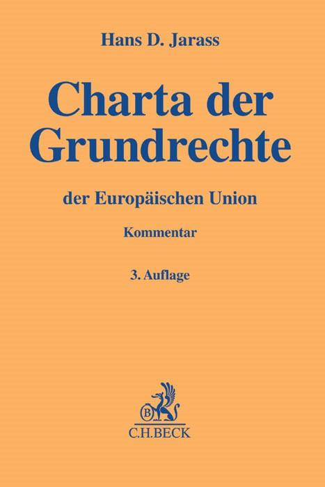 Charta der Grundrechte der Europäischen Union: GRCh | Jarass | 3. Auflage, 2016 | Buch (Cover)