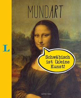 Abbildung von Ronge | MundArt - Schwäbisch ist (k)eine Kunst! | 1. Auflage | 2016 | beck-shop.de