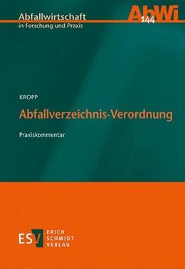 Abbildung von Kropp   Abfallverzeichnis-Verordnung   1. Auflage   2016   144   beck-shop.de