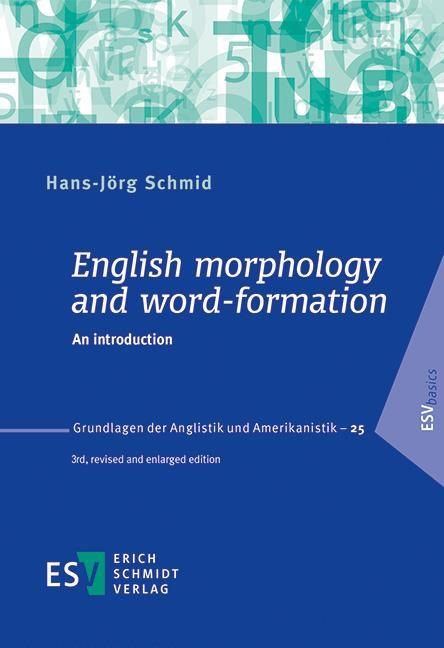 Abbildung von Schmid | English morphology and word-formation | 3., neu bearbeitete und erweiterte Auflage | 2016
