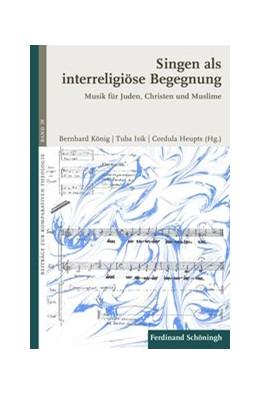 Abbildung von Isik / Heupts | Singen als interreligiöse Begegnung | 1. Auflage | 2016 | 28 | beck-shop.de
