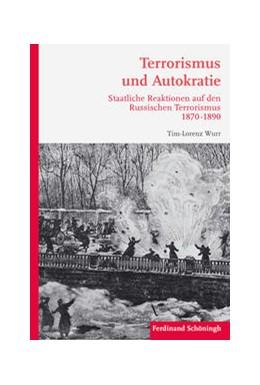 Abbildung von Wurr | Terrorismus und Autokratie | 1. Auflage 2017 | 2017 | Staatliche Reaktionen auf den ...